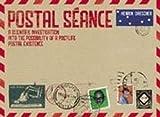 Drescher, Henrik: Postal Seance: A Scientific Investigation into the Possibility of a Postlife Postal Existence