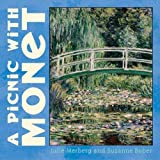 Merberg, Julie: A Picnic With Monet