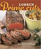 Lobel's Prime Cuts: The Best Meat and…