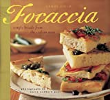 Field, Carol: Focaccia
