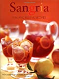 Hellmich, Mittie: Sangria: Fun and Festive Recipes