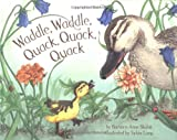 Long, Sylvia: Waddle, Waddle, Quack, Quack, Quack