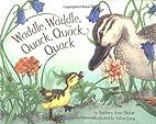 Waddle, Waddle, Quack, Quack, Quack by…