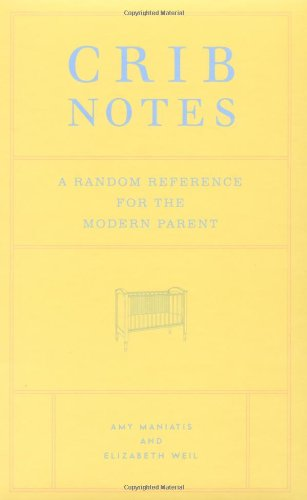 crib-notes-a-random-reference-for-the-modern-parent