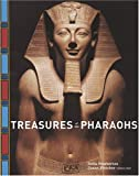 Pemberton, Delia: Treasures of the Pharaohs