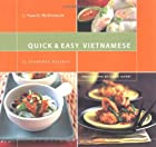 Quick & Easy Vietnamese: 75 Everyday Recipes…