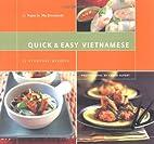 Quick & Easy Vietnamese: 75 Everyday Recipes…