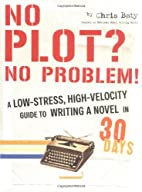 No Plot? No Problem!: A Low-Stress,…