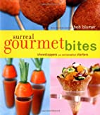 Surreal Gourmet Bites: Showstoppers and…