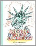 Robertson, Chris: Little Miss Liberty