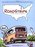 Friedrich, Pete: Roadstrips: A Graphic Journey Across America