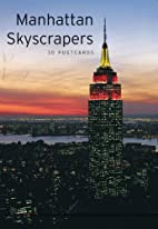 Manhattan Skyscrapers: 30 Postcards by…