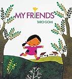 My Friends by Tarō Gomi