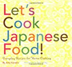 Let's Cook Japanese Food!: Everyday…