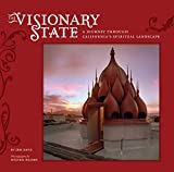 Davis, Erik: Visionary State: A Journey Through California&#39;s Spiritual Landscape
