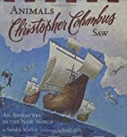 Animals Christopher Columbus Saw: An…
