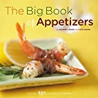 The Big Book of Appetizers: More Than 250…