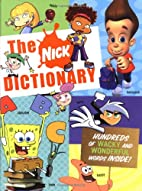 The Nick Dictionary by Nickelodeon