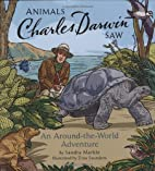 Animals Charles Darwin Saw by Zina…