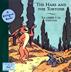 Hare and the Tortoise, The/La Liebre Y la…