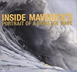 Jenkins, Bruce: Inside Maverick's: Portrait of a Monster Wave
