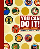 You Can Do It! Workbook by Lauren Catuzzi…