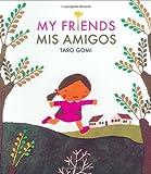 Gomi, Taro: My Friends/Mis Amigos