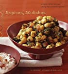 5 Spices, 50 Dishes: Simple Indian Recipes&hellip;
