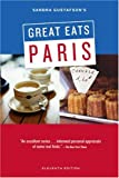 Gustafson, Sandra: Sandra Gustafson&#39;s Great Eats Paris