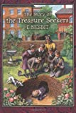 Nesbit, E.: Story of the Treasure Seekers: Being the Adventures of the Bastable Children in Search of a Fortune