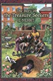 Nesbit, E.: The Story of Treasure Seekers