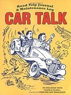 Car Talk Road Trip Journal and Maintenance…