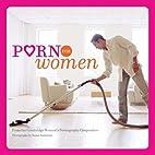 Porn for Women by Cambridge Women's…