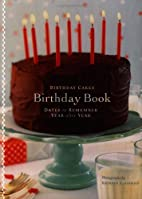 Birthday Cakes Birthday Book: Dates to…