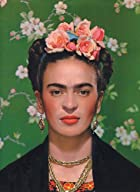 I Will Never Forget You: Frida Kahlo and…