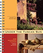 2008 Engagement Calendar: Under the Tuscan…