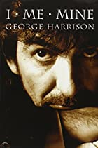 I, Me, Mine by George Harrison