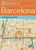 Andrews, Sarah: City Walks Barcelona: 50 Adventures on Foot