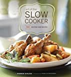 Art of the slow cooker : 80 exciting new…