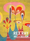 Rex Ray: Art Design by Rex Ray