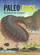 Paleo Bugs: Survival of the Creepiest by…
