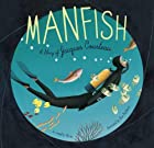 Manfish: A Story of Jacques Cousteau by&hellip;