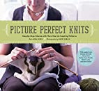 Picture perfect knits : step-by-step…