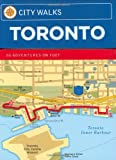 Carlson, Neil: City Walks: Toronto 50 Adventures on Foot