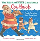 The All-American Christmas Cookbook: Family…