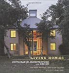 Living Homes: Sustainable Architecture and…