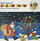 Eric Carle's Dream Snow Pop-Up Advent…