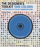 The Designer's Toolkit - 1000 Colors:…