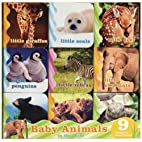 Baby Animals in the Wild by Chronicle Books