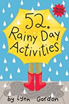 52 Series: Rainy Day Activities by Lynn…